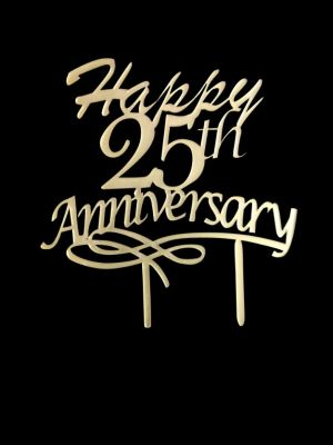 25th Anniversary Cake Topper - Golden Acrylic
