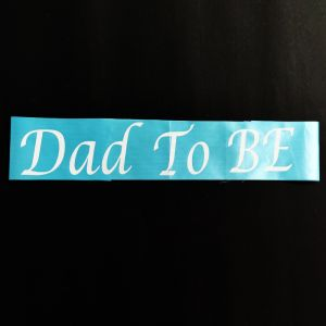 Baby Shower - Dad To be Sash - Light Blue