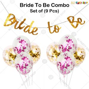 112A - Bride To Be Decoration Combo - Bachelorette Party Decorations