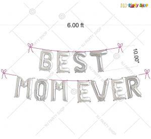 Best Mom Ever Silver Foil Banner