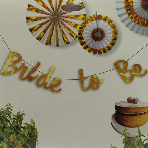 Bride To Be Banner - Golden