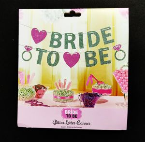 Bride To Be Banner - Pink